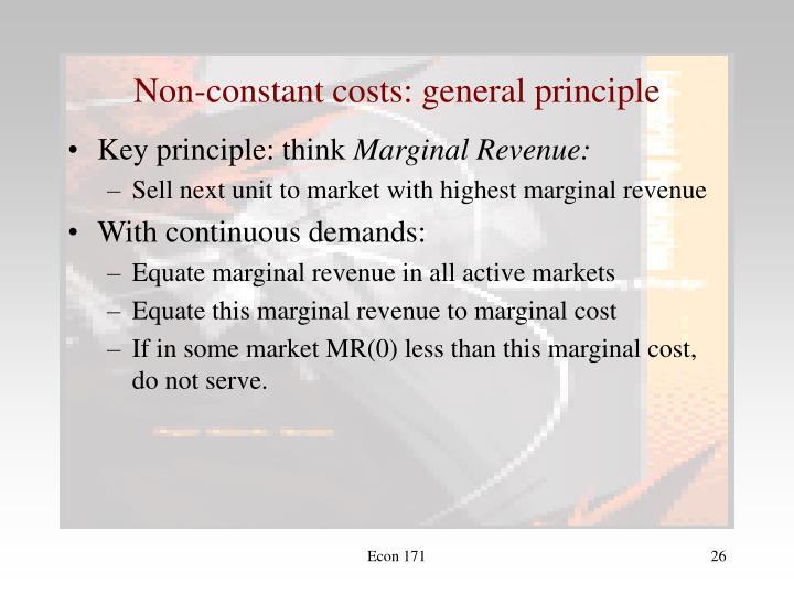 Non-constant costs: general principle