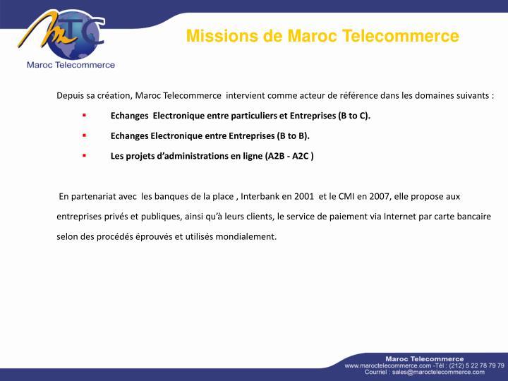 Missions de Maroc Telecommerce