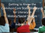 getting to know the common core state standards for literacy in history social studies