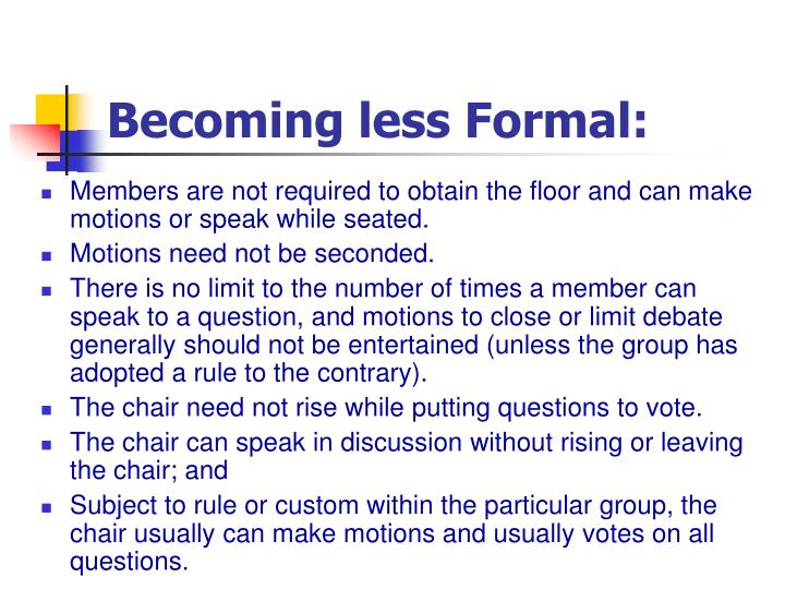 Becoming less Formal: