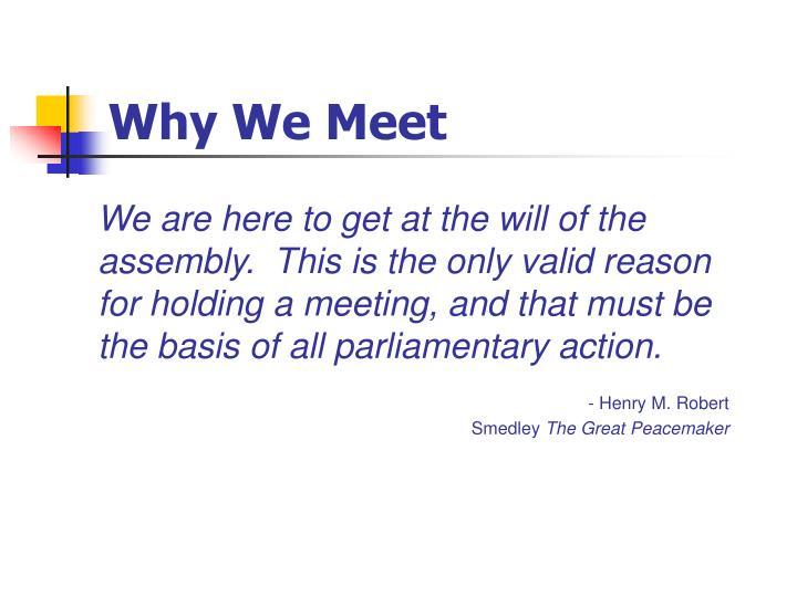 Why We Meet