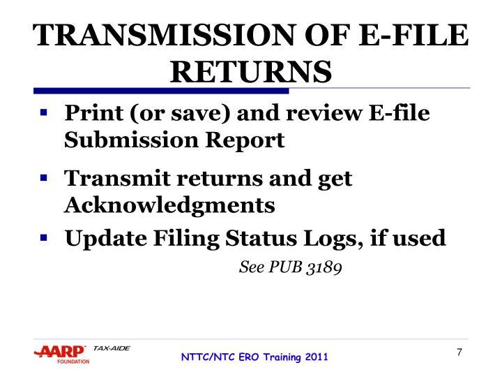TRANSMISSION OF E-FILE RETURNS