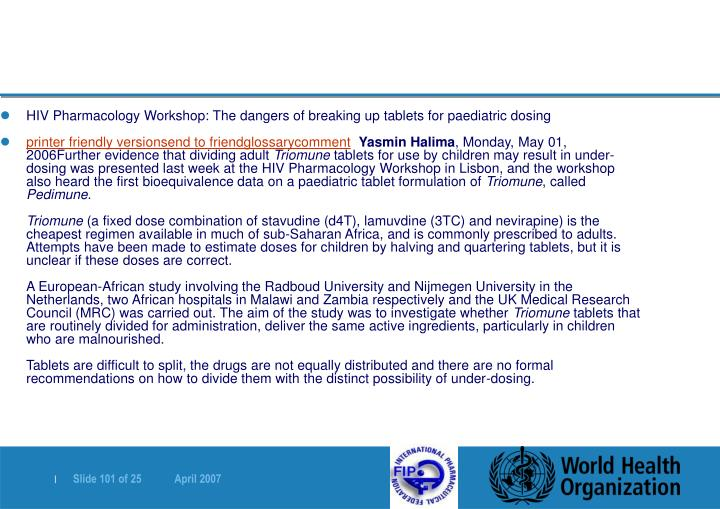 HIV Pharmacology Workshop: The dangers of breaking up tablets for paediatric dosing