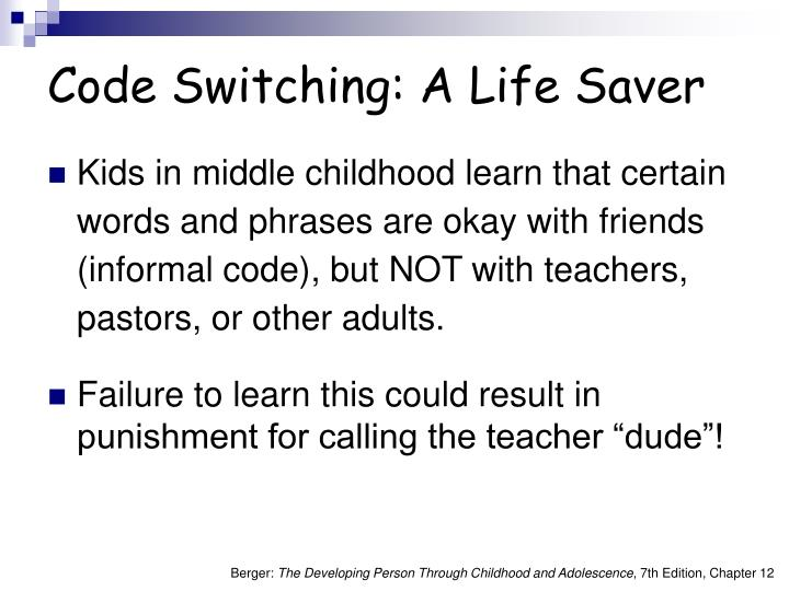 Code Switching: A Life Saver