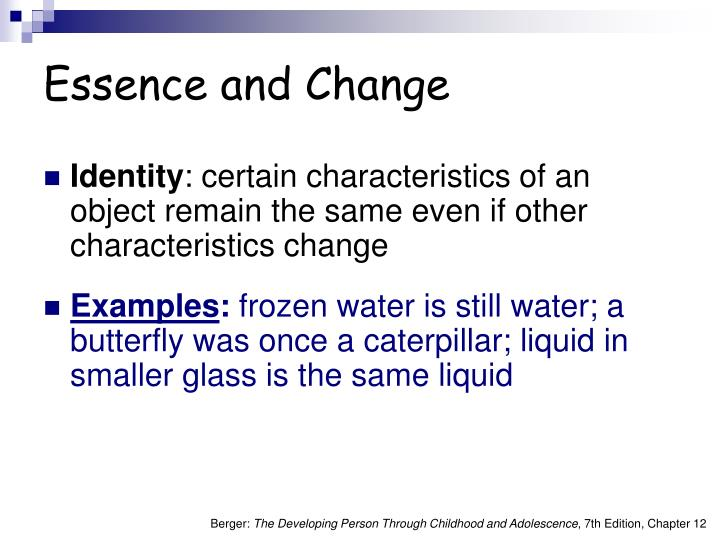 Essence and Change