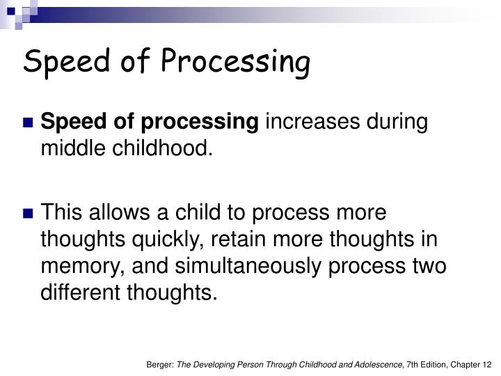 Speed of Processing
