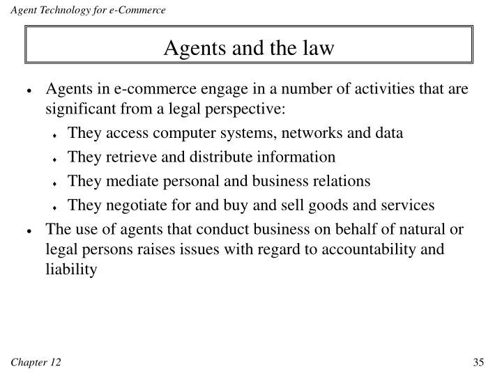 Agents and the law