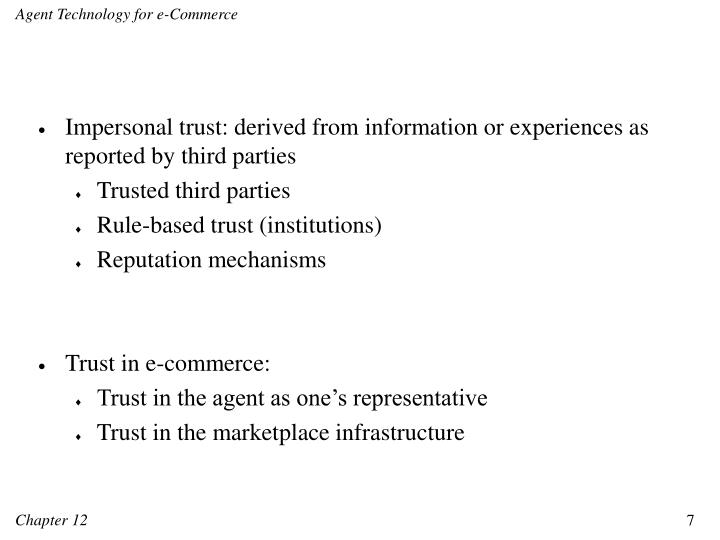 Impersonal trust: derived from information or experiences as reported by third parties