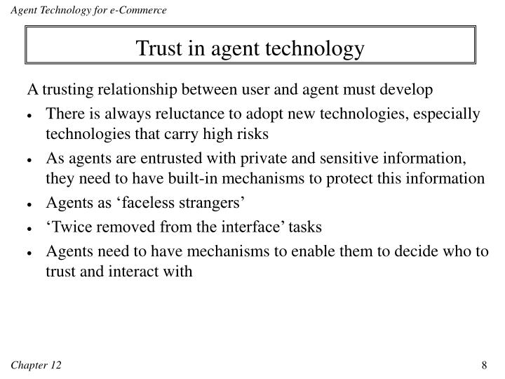 Trust in agent technology