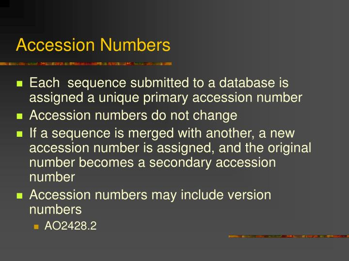 Accession Numbers