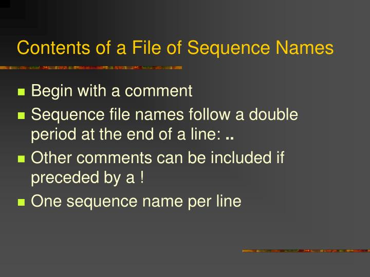 Contents of a File of Sequence Names