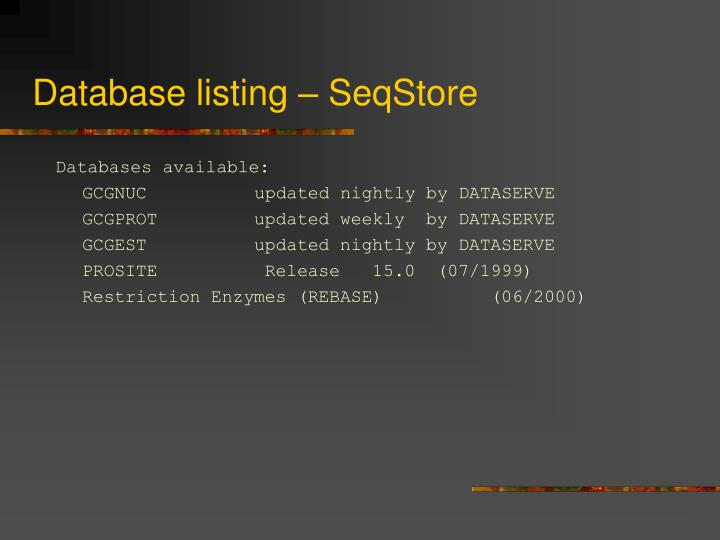 Database listing – SeqStore