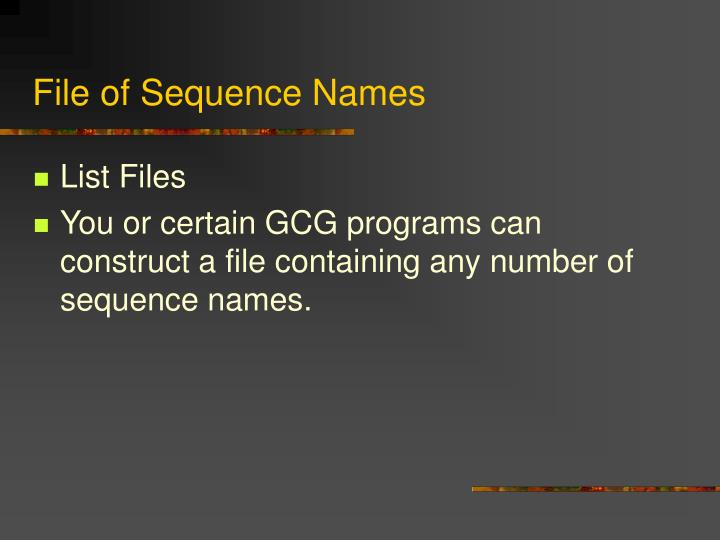 File of Sequence Names