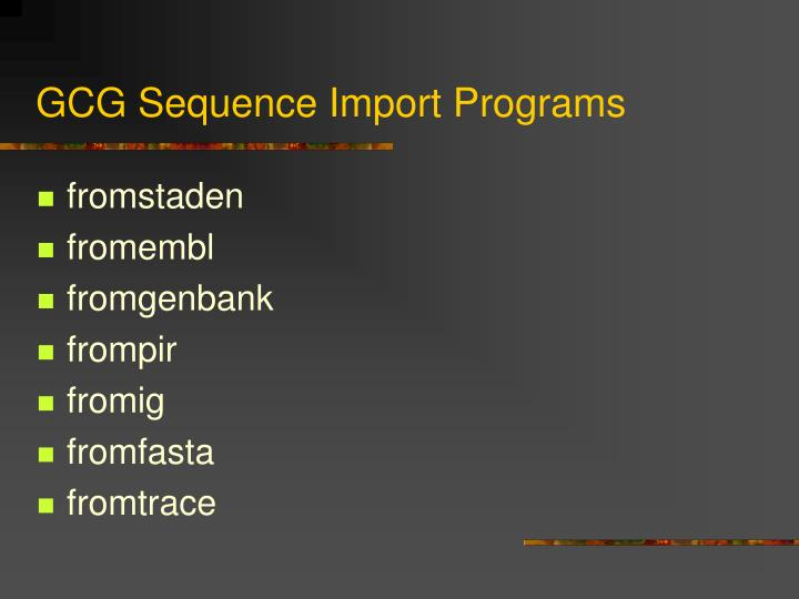 GCG Sequence Import Programs