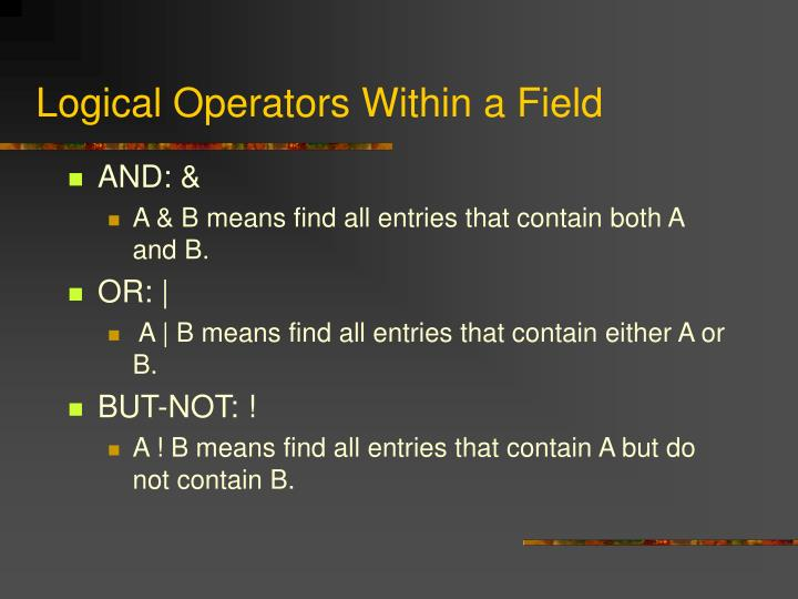 Logical Operators Within a Field