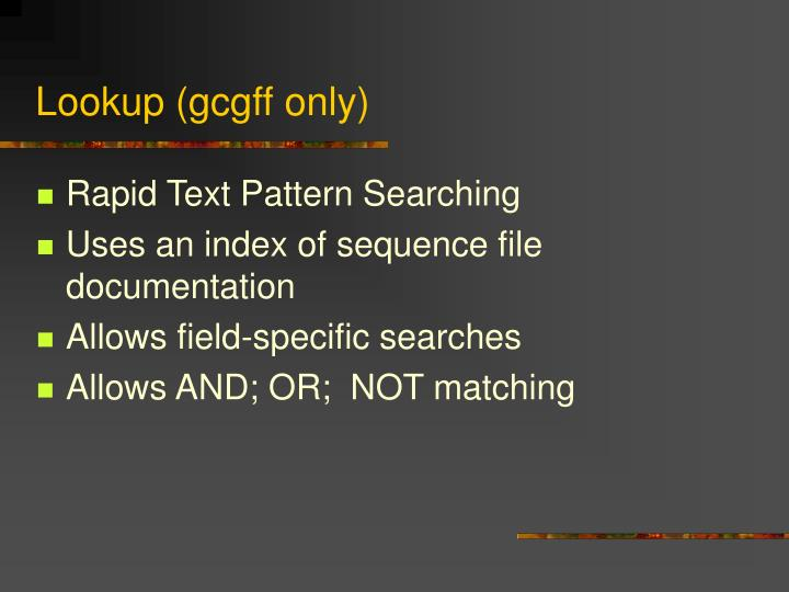 Lookup (gcgff only)