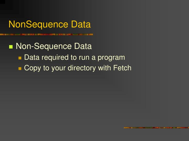 NonSequence Data