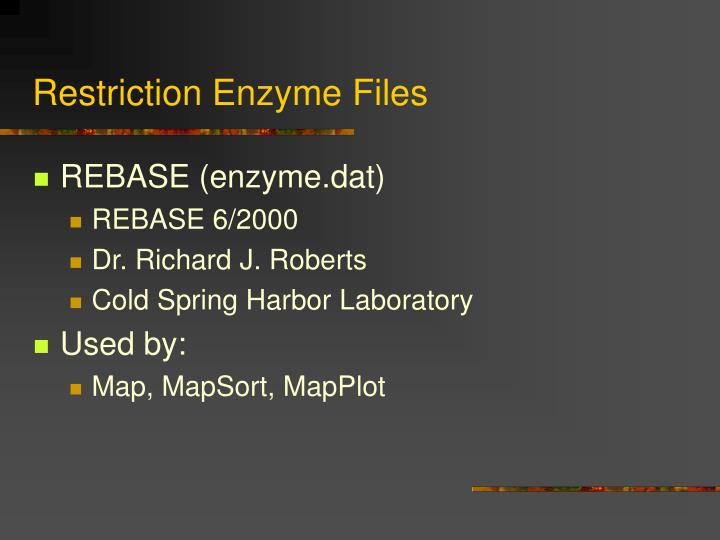 Restriction Enzyme Files