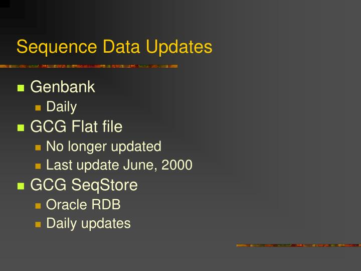 Sequence Data Updates