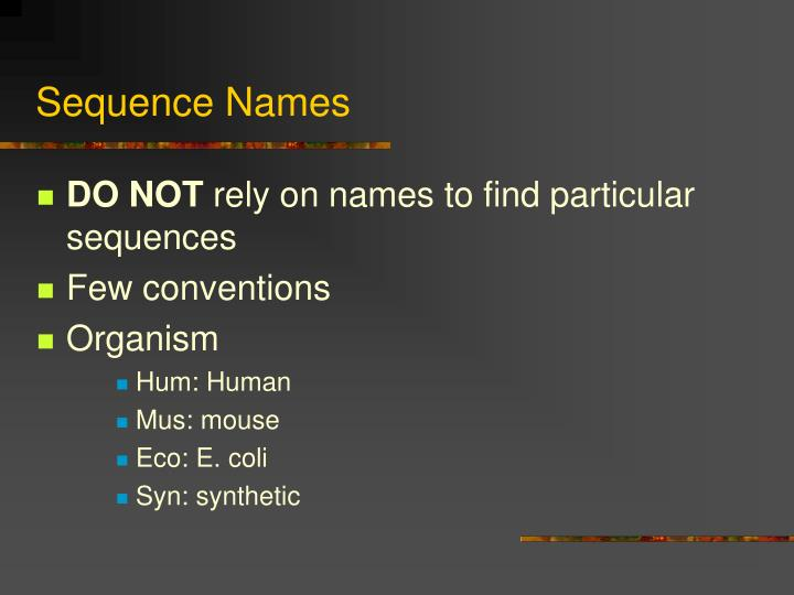 Sequence Names