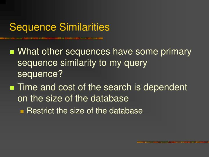 Sequence Similarities