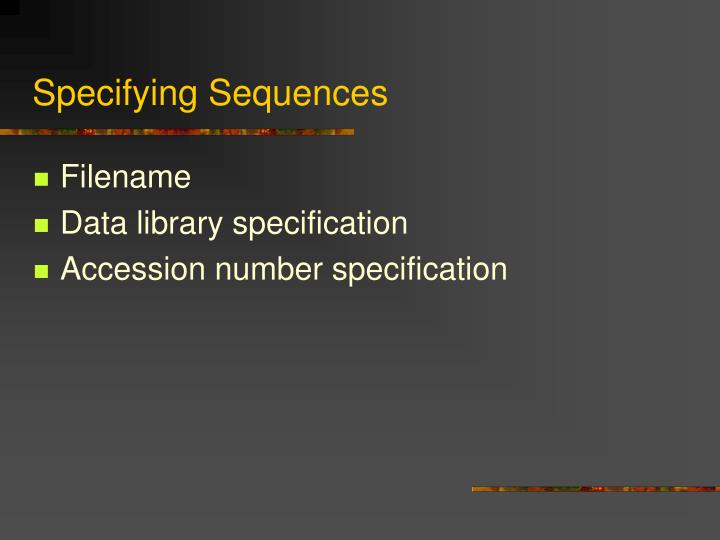 Specifying Sequences