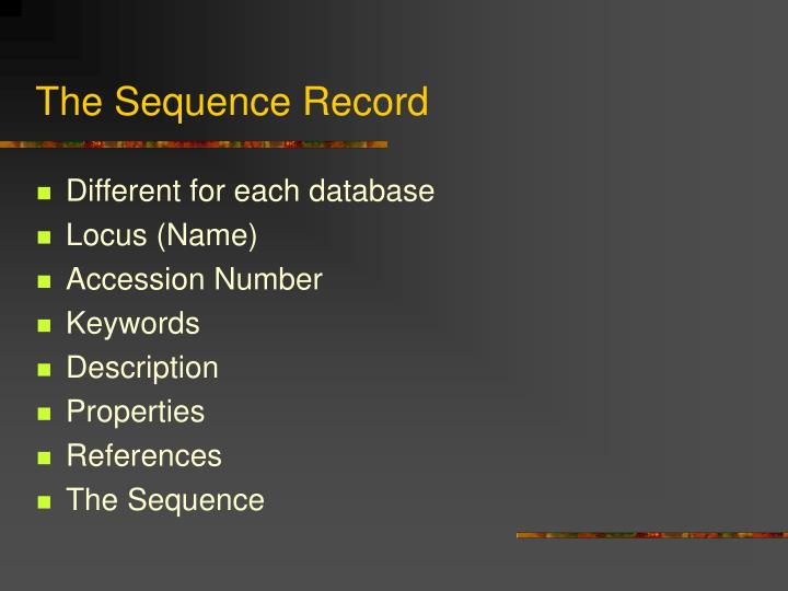 The Sequence Record