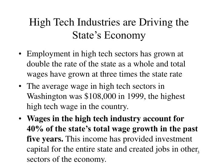High tech industries are driving the state s economy