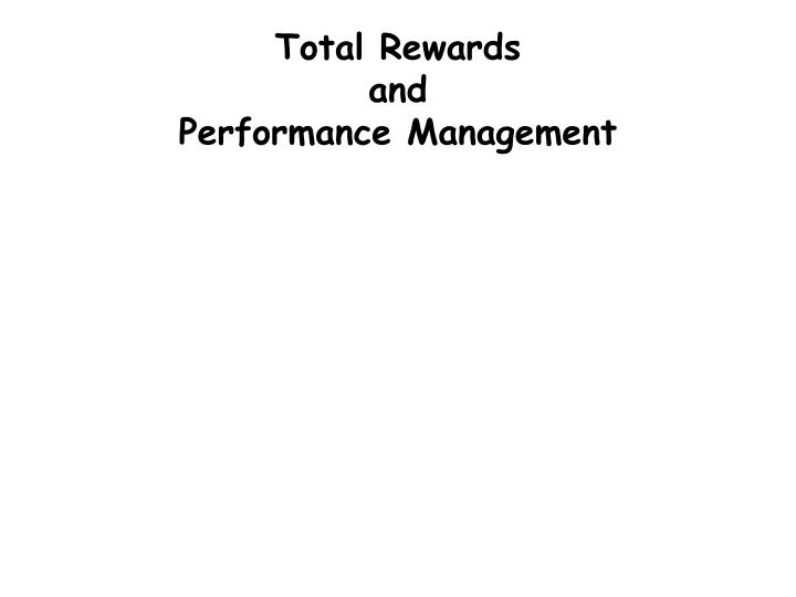 total rewards and performance management n.