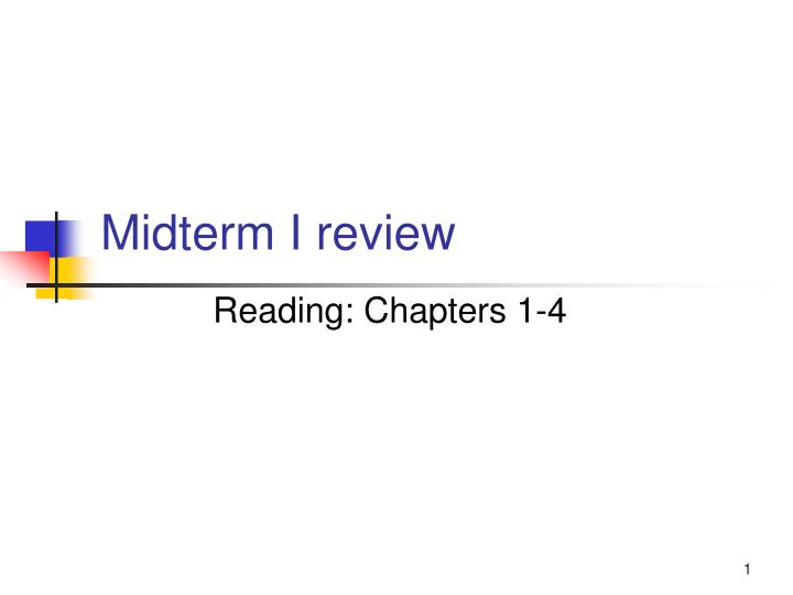 midterm i review n.