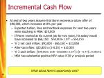 incremental cash flow1