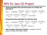 npv for jazz cd project