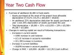 year two cash flow