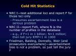cold hit statistics