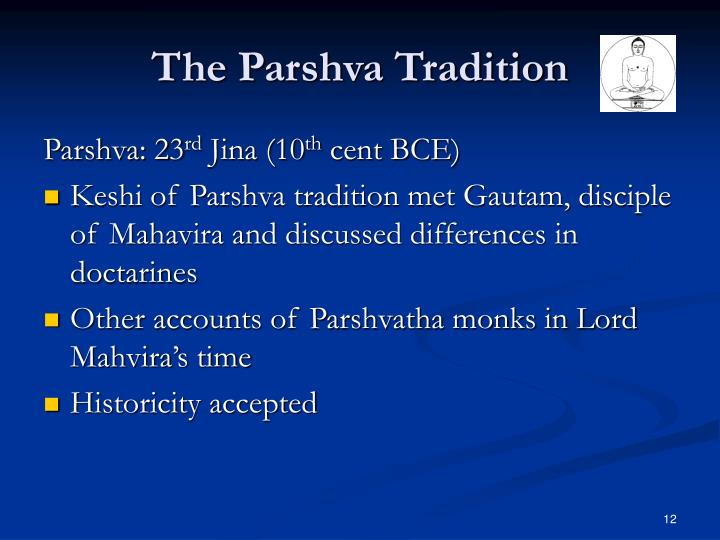 The Parshva Tradition