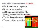 what needs to be sustained all life