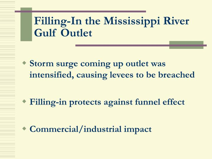 Filling-In the Mississippi River Gulf Outlet