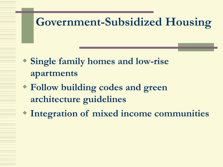 Government-Subsidized Housing