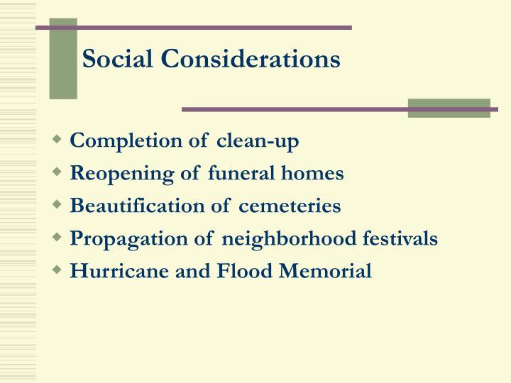 Social Considerations