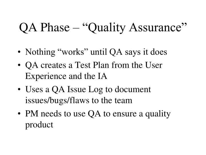 "QA Phase – ""Quality Assurance"""