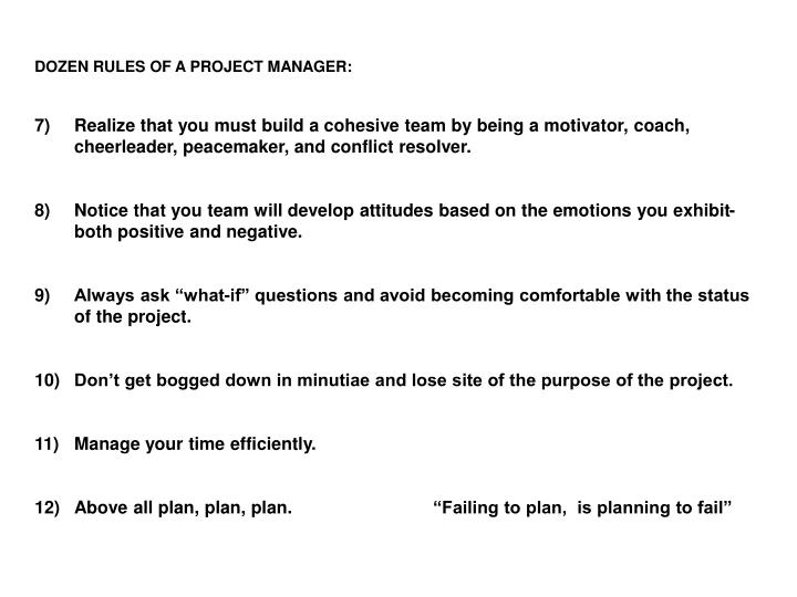 DOZEN RULES OF A PROJECT MANAGER: