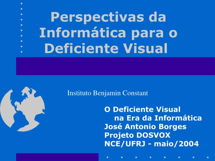 perspectivas da inform tica para o deficiente visual n.