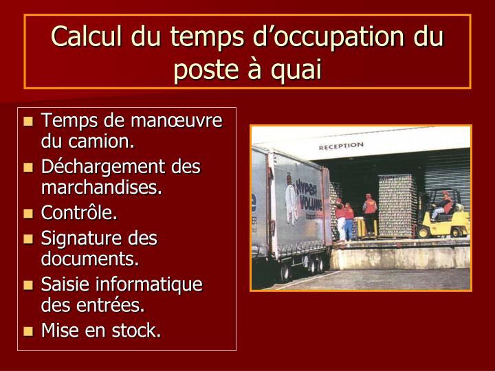 Calcul du temps d occupation du poste quai