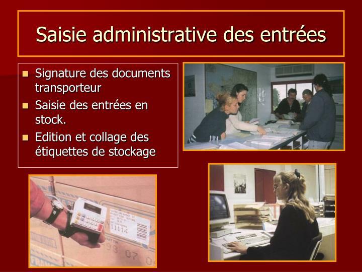 Saisie administrative des entrées