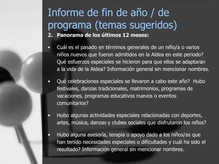Informe de fin de año / de programa (temas sugeridos)