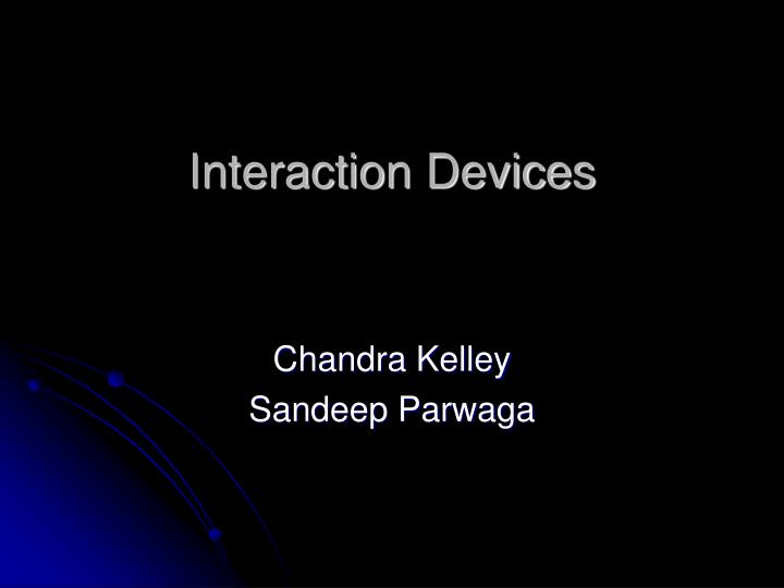 interaction devices n.