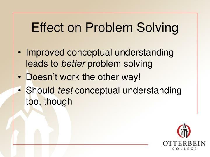 Effect on Problem Solving