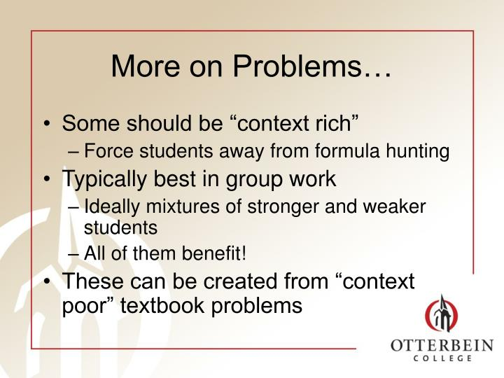 More on Problems…