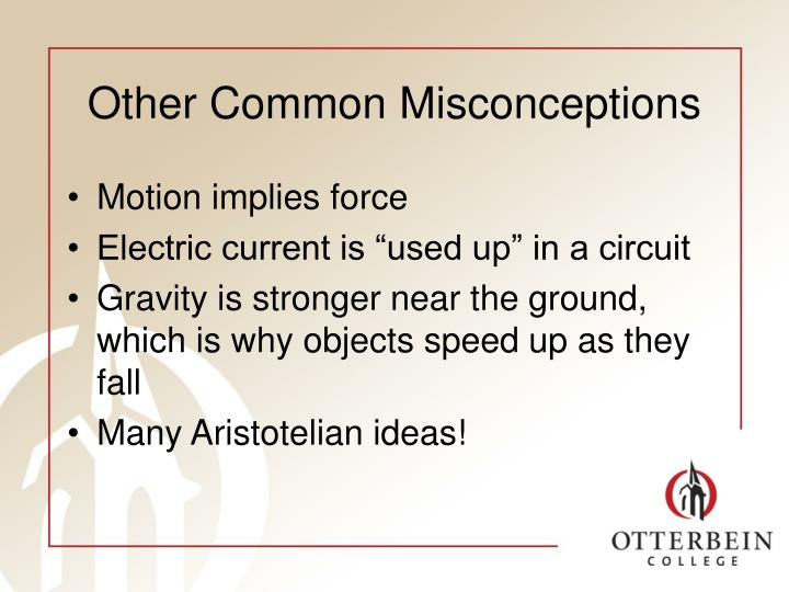 Other Common Misconceptions