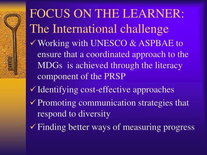 FOCUS ON THE LEARNER: